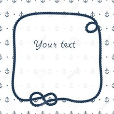 Navy Blue Rope Knots Frame For Your Text On Anchors White ...