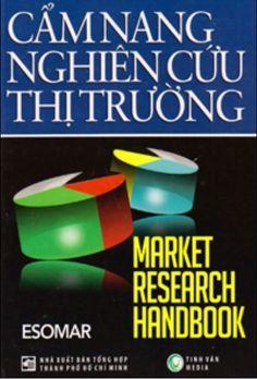Mục đích của cuốn Cẩm nang nghiên cứu thị trường là phác thảo về nghiên cứu thị trường cải tiến. Sách không nhấn mạnh nhiều đến phần kiến thức cơ bản bởi hiện có vô số ấn phẩm và nguồn tài liệu cung cấp thông tin về những giai đoạn xuất phát này. Thay vào đó, nó sẽ tập trung vào việc trình bày các phương pháp làm việc quan trọng nhất và các phát triển đáng giá nhất trong những năm gần đây.  Cẩm Nang Nghiên Cứu Thị Trường (Bìa Cứng)  Tác giả: ESOMAR.    Giá bìa:330.000 ₫