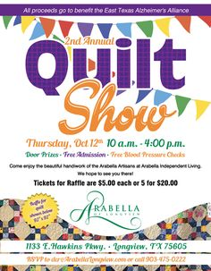 were having a quilt show in arabella of longview texas this is the flyer we handed out