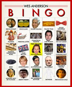 Wes Anderson Bingo: Who wants to play? Just print out as many as you need, invite friends over, and pop in your favorite Wes Anderson film!