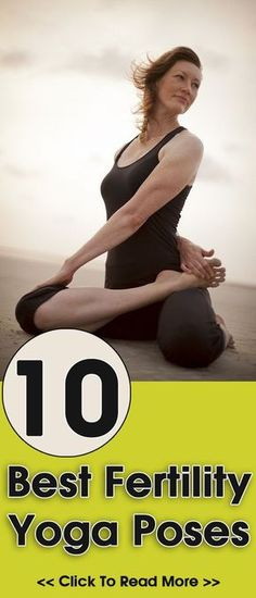 Top 10 Fertility Yoga Poses: Have you ever tried yoga to improve your fertility chances? Here's how to do fertility yoga in few simple steps.