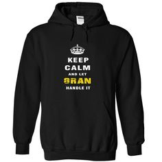 [Cool tshirt name meaning] Keep Calm and Let GRAN Handle It Coupon 10% Hoodies, Funny Tee Shirts