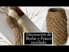(917) BORLAS Y FRASCO RECICLADO DECORADOS CON YUTE - YouTube Bird Template, Fabric Yarn, Macrame Tutorial, Macrame Knots, Lany, Basket Weaving, Mason Jars, Burlap, Creations
