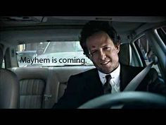Dean Winters (Mayhem).....love it