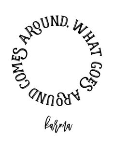 What Goes Around Comes Around Printable by ColorOfPlum on Etsy