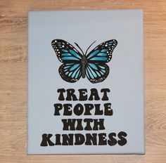 Treat People With Kindness & Butterfly Canvas Simple Canvas Paintings, Easy Canvas Art, Small Canvas Art, Mini Canvas Art, Cute Paintings, Canvas Crafts, Aesthetic Painting, Aesthetic Art, Harry Styles Zeichnung