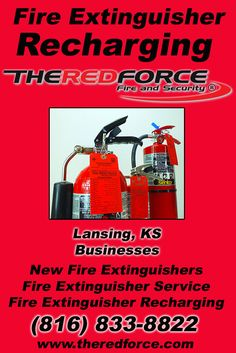 Fire Extinguisher Recharging Lansing, KS  (816) 833-8822 We're The Red Force Fire and Security. Call Today and Discover the Complete Source for all Your Fire Protection!