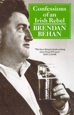 Brendan Behan, Confessions of an Irish Rebel