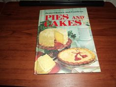 Better Homes and Gardens Pies and Cakes  Cook Book 1968