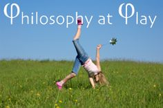 Philosophy at Play Conference 2013