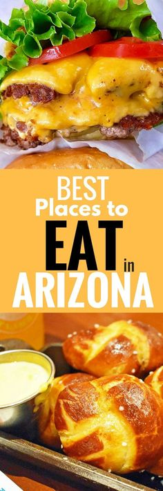 BEST Places to EAT in Arizona. List of the most popular restaurants in Arizona including breakfast, lunch, dinner, and dessert. Suggestions of the most popular items to order off of the menu as well. A comprehensive travel guide to eating well in Arizona.