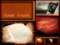 Where is Your Trust? - www.knowing-jesus.com/where-is-your-trust/