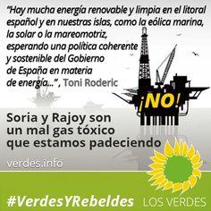 Soria es un mal gas tóxico que padecemos. Por Toni Roderic, Área de Presidencia de Los Verdes