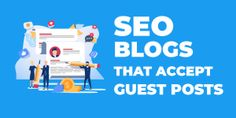 98 SEO Blogs That Accept Guest Posts 1 Advertising Networks, Social Media Marketing Agency, Seo Agency, Seo Marketing, Business Marketing, Online Marketing, Online Digital Marketing Courses, Seo Tools, Marketing Professional