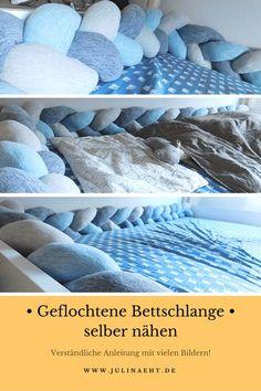 Geflochtene Bettschlange selber nähen // Anleitung mit vielen Bildern // Freebook // www.julinaeht.de
