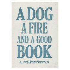 a dog, a fire and a good book letterpress print by print for love of wood   notonthehighstreet.com