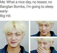 Me: they're on the Wings tour so I'm safe, right? Bighit: *releases bangtan bombs, run bts episodes, vlive streams, behind photos, interviews in America, collab MV* No, NOT TODAY Me: ^^x