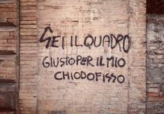 Find images and videos about love, italia and citazioni italiane on We Heart It - the app to get lost in what you love. Wall Quotes, Words Quotes, Sayings, Graffiti Quotes, Graffiti Art, Common Quotes, Wall Writing, Magic Words, Lose My Mind
