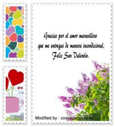 poemas para San Valentin para descargar gratis,palabras originales para San Valentin para mi pareja: http://www.consejosgratis.es/mensajes-de-san-valentin-para-tarjetas/