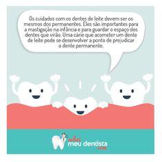 Os cuidados com os dentes devem começar desde cedo! Fique por dentro das novidades. Acesse: www.facebook.com.br/acheimeudentista