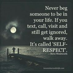 Collection of top 100 self respect quotes on loving yourself and regaining your self-esteem, self-worth in life. These self worth sayings and images will inspire you to love yourself. Good Quotes, New Quotes, Family Quotes, Wisdom Quotes, True Quotes, Quotes To Live By, Inspirational Quotes, Ignore Quotes, Simple Quotes