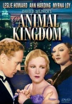 Animal Kingdom    - FULL MOVIE - Watch Free Full Movies Online: click and SUBSCRIBE Anton Pictures  FULL MOVIE LIST: www.YouTube.com/AntonPictures - George Anton -   Tom Collier has had a great relationship with Daisy, but when he decides to marry, it is not Daisy whom he asks, it is Cecelia. After the marriage, Tom is bored with the social scene and the obligations of his life. He publishes books that will sell, not book..