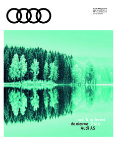 Audi Magazine / PON / Headofice.nl / issue 3  2016 / Artdirection