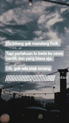 Snap Quotes, All Quotes, Reminder Quotes, Self Reminder, Drama Memes, Story Quotes, Simple Quotes, Quotes Indonesia, Tumblr Quotes