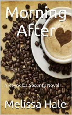 Morning After (A Reynolds Security Novel) by Melissa Hale, http://www.amazon.com/dp/B00HMYXP9A/ref=cm_sw_r_pi_dp_im40sb1QT3CH4