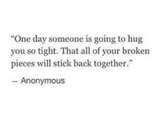 I forever want to be that person for every single one of you.