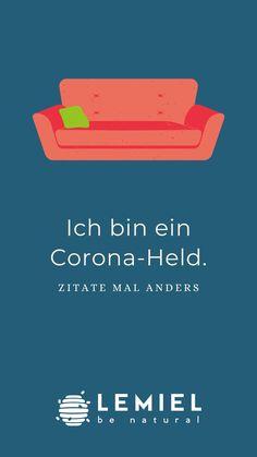 Noch nie war es so einfach ein Held zu sein #stayathome #coronaheld #corona #lemiel #couch #sofa #instagramstory #ichbineinberliner Sofa, Couch, Held, Corona, Students, Quotes, Simple, Settee, Settee