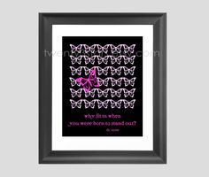 Butterfly Giclée Print of a Dr. Seuss Quote Born to Stand Out, You Choose the Colors, Perfect for a Nursery or Little Girl's Room. $15.00, via Etsy.