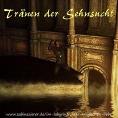 »Im Labyrinth der magischen Liebe« Märchen 2 »Tränen der Sehnsucht«