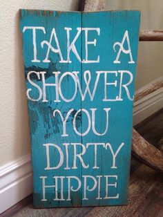 cool Dirty Hippie Bathroom Pallet Sign
