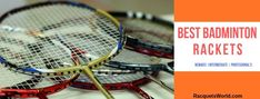 What Will You Find For the Best Badminton Racket in Best Badminton Racket, Badminton Games, Badminton Sport, Tennis Racket, Single Player, Slim Body, Good Grips, Rackets