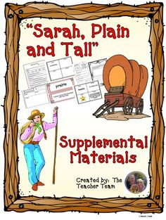 """Journeys aligned! This package contains a variety of activities from the story """"Sarah, Plain and Tall"""" to teach, re-teach, practice or assess the various lessons taught. Vocabulary and writing are emphasized and an Essential Question is included! $"""