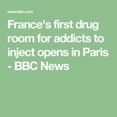 France's first drug room for addicts to inject opens in Paris - BBC News