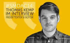 SMDAC14 | Thomas Kemp – Redakteur, Texter