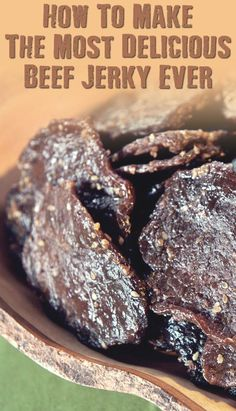 How To Make The Most Delicious Beef Jerky Ever - If SHTF, I…