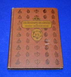 Vintage-The-Biography-Of-A-Grizzly-By-Ernest-Seton-Thompson-1919-Hardcover
