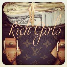 Rich Girl - LadyLuxuryDesigns ❤