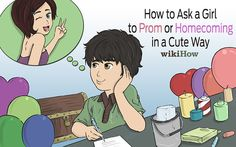 Ask a Girl to Prom or Homecoming in a Cute Way