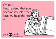 Sometimes working at home as a medical transcriptionist I wish this would happen so I can get more work done! And too bad they spelled invisible wrong on this (hey it's my job to spell stuff correctly, lol) You Make Me Laugh, Talk To Me, Funny Inspirational Quotes, Great Quotes, Medical Transcriptionist, Speech Recognition, Medical Humor, Be Your Own Boss, Work From Home Moms