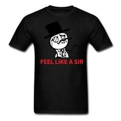 Spreadshirt Feel like a sir meme Mens Standard Weight T-Shirt black S