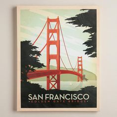 One of my favorite discoveries at WorldMarket.com: Vintage-Style Golden Gate Poster