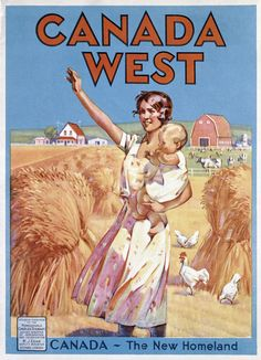 Canada West: The New Homeland Canadian Pacific Archives, 1923 Retro Poster, Poster Ads, Poster Vintage, Vintage Advertisements, Vintage Ads, Immigration Au Canada, Posters Canada, Steam Punk, Canadian Travel