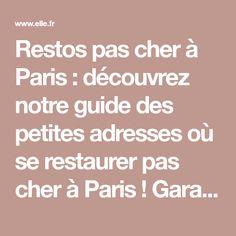 Restos pas cher à Paris : découvrez notre guide des petites adresses où se restaurer pas cher à Paris ! Garantis sans kebabs, ni panini....