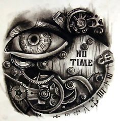 "A creative steampunk tattoo design with the words ""No time."". Style: Steampunk. Color: Gray. Tags: Creative"