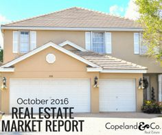 Palm Beach County October 2016 Real Estate Market Report is out!
