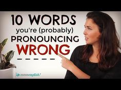(13) 10 English Words You're (probably) Mispronouncing! | Difficult Pronunciation | Common Mistakes - YouTube